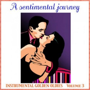 VA - A Sentimental Journey Volume 3 (2012)