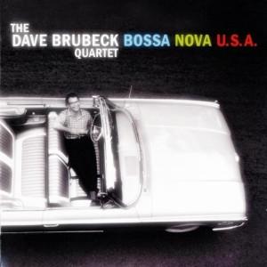 The Dave Brubeck Quartet - Bossa Nova U.S.A. (2013)