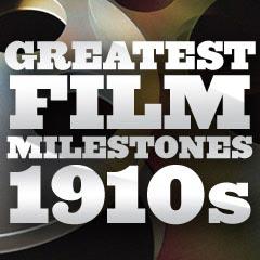 film-milestones-1910s