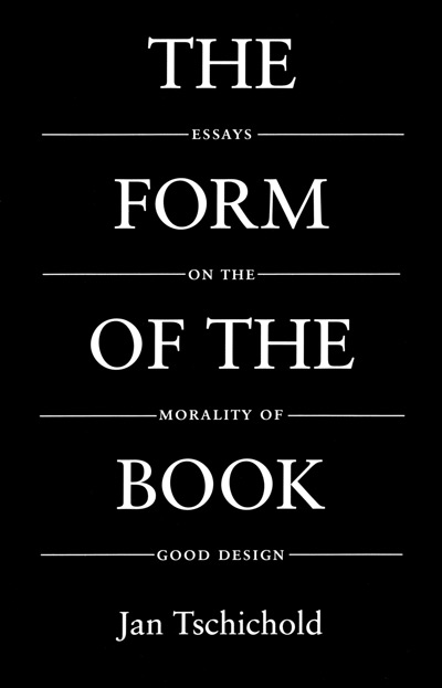 Jan Tschichold, The Form of the Book
