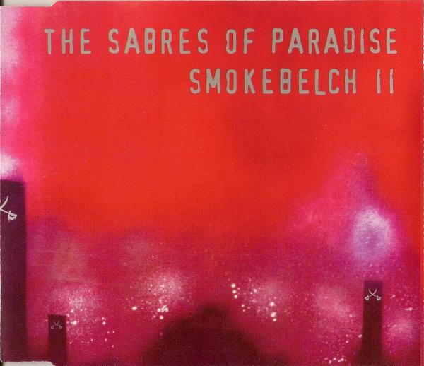 the sabres of paradise - smokebelch ll