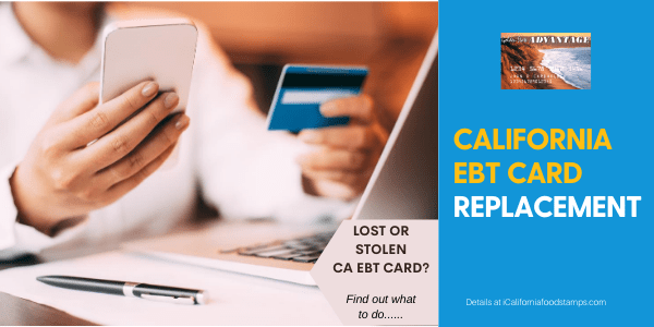 """How to replace lost or stolen California EBT Card"""