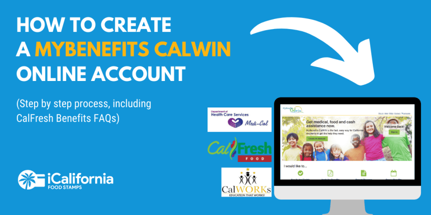 """""""How to Create a MyBenefits CalWIN Account"""""""