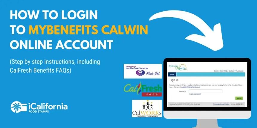 """MyBenefits CalWIN Account Login"""