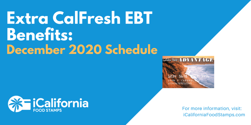 """Extra CalFresh SNAP EBT Benefits for December 2020"""