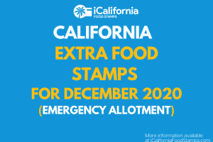 """Extra Food Stamps for California - December 2020"""