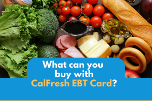 """What can I buy with CalFresh EBT card"""
