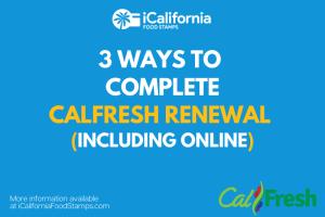 """""""CalFresh renewal online"""""""
