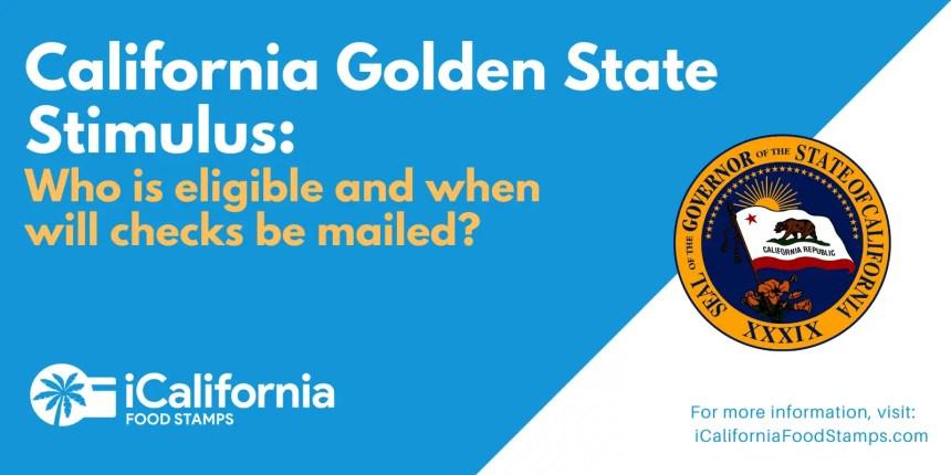 """""""California Golden State Stimulus Update"""""""