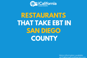 """Restaurants that Accept EBT in San Diego County"""