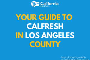 """Apply for and Renew CalFresh in Los Angeles County"""