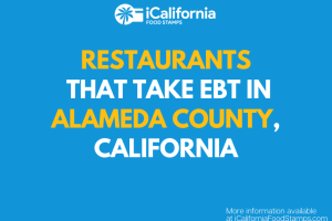 """Restaurants that Accept EBT in Alameda County California"""
