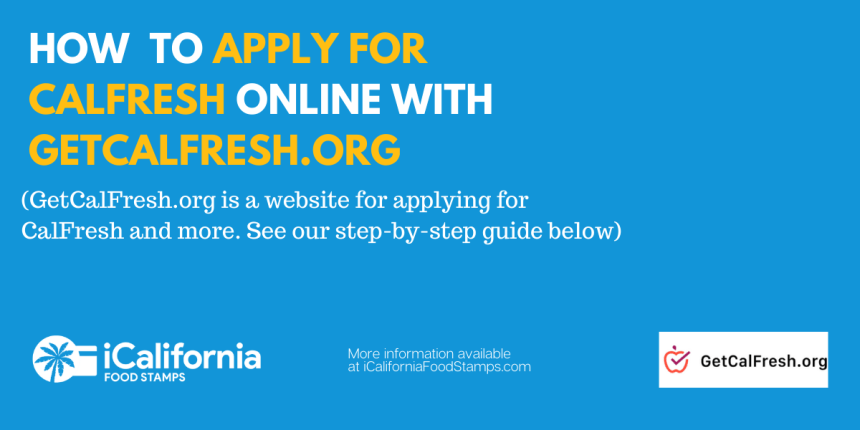 """""""Apply for CalFresh online with GetCalFresh.org"""""""