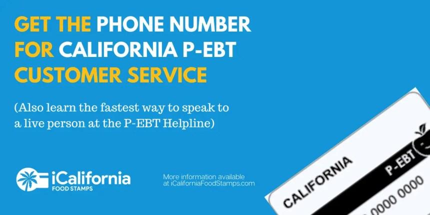 """California P-EBT Phone Number"""