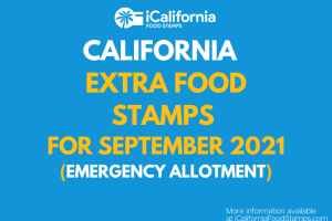 """""""Extra Food Stamps for California - September 2021"""""""