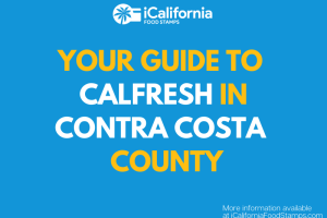 """""""Apply for and Renew CalFresh in Contra Costa County"""""""