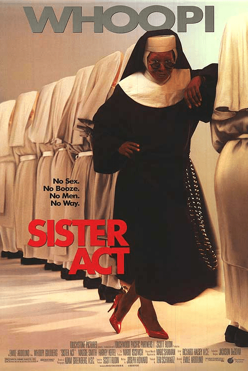 May 29, 1992: SISTER ACT - $139.6 million total box office gross