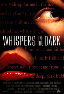 August 7, 1992: WHISPERS IN THE DARK - $11.1 million total box office gross