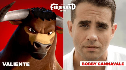 Bobby Cannavale is the voice of Valiente in FERDINAND.