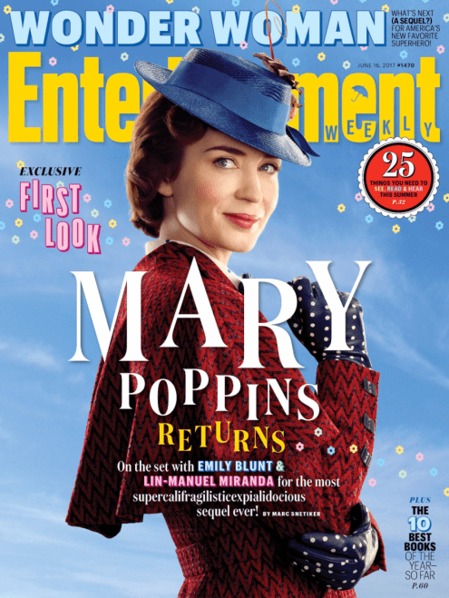 Entertainment Weekly Cover for MARY POPPINS RETURNS First Look.