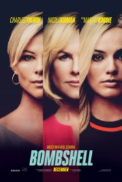 One Sheet Poster for BOMBSHELL (2019), starring Charlize Theron, Nicole Kidman, and Margot Robbie