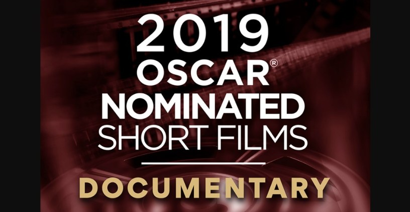 2019 Oscar Nominated Short Films - Best Documentary Short