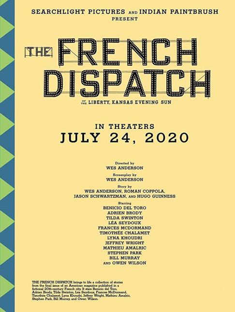 Date and Cast Poster for Wes Anderson's THE FRENCH DISPATCH (2020)