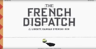 Full Film Title for Wes Anderson's THE FRENCH DISPATCH (2020)
