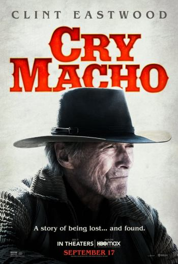 Official Poster for Clint Eastwood's CRY MACHO (2021)
