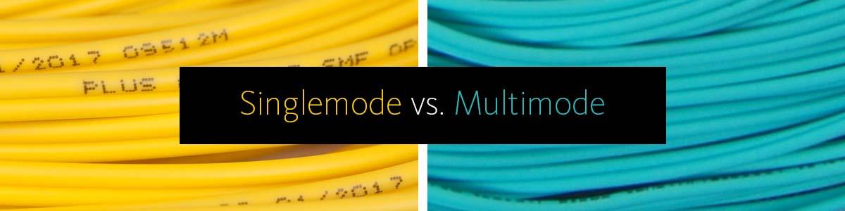 singlemode-versus-multimode