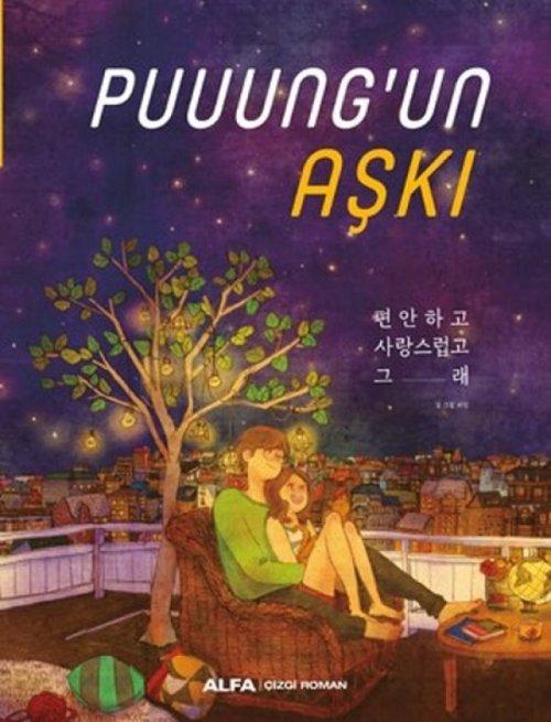 Sevgililer gününüze anlam katacak kitap: Puuung'un Aşkı