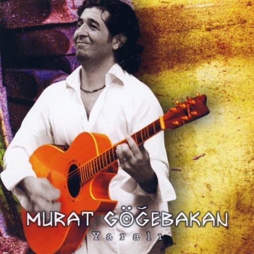 Murat Göğebakan kimdir? Biyografisi