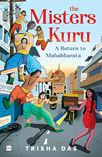 The Misters Kuru A Return to Mahabharata Trisha Das ICDreams book review