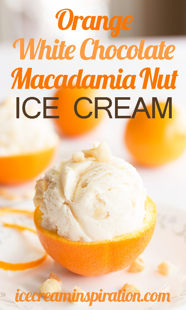 Orange White Chocolate Macadamia Nut Ice Cream by Ice Cream Inspiration. Take the wonderful flavors of macadamia nuts, oranges, and white chocolate and put them in a creamy base and what do you get? A wonderfully fresh and unique ice cream that will keep you coming back for more. Click to read the recipe and find out how to get the best orange flavor!