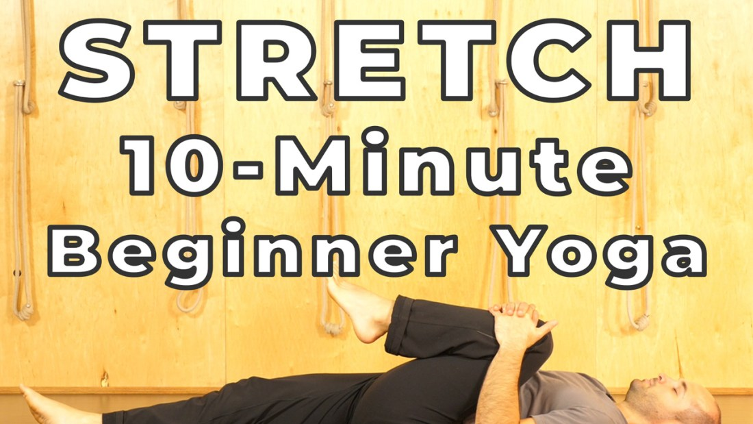 10-Minute Yoga Stretch for Beginners