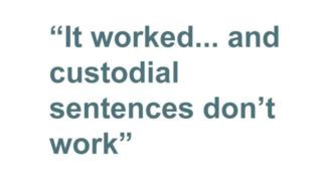 Quotebox: It worked - and custodial sentences don't work