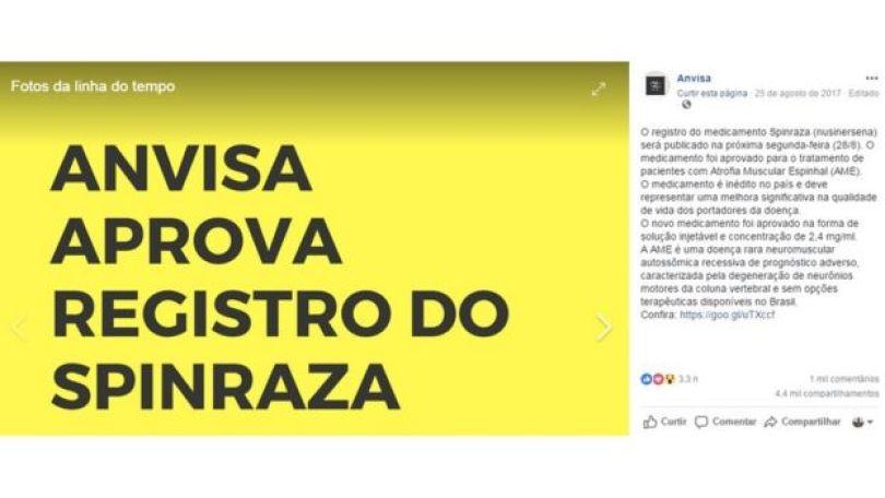 Reprodução de postagem que a Anvisa fez no Facebook, em agosto de 2017, para anunciar que aprovou o registro do Spinraza, medicamento usado no tratamento de Atrofia Muscular Espinhal (AME)