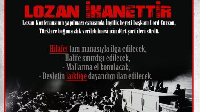 Hizbu-t Tahrir Türkiye'nin, Lozan anlaşmasıyla ilgili bir afişi.