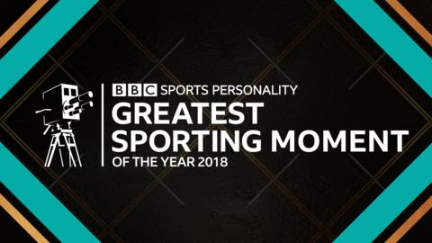 Vote for your Greatest Sporting Moment of 2018