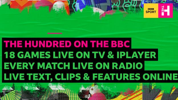 The Hundred on the BBC. 18 games live on TV & iPlayer. Every match live on radio. Live text, clips, features online