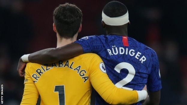 Kepa Arrizabalaga and Antonio Rudiger