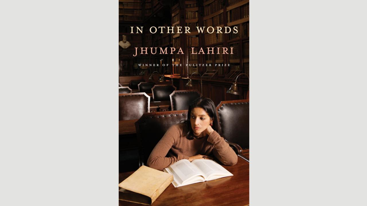 Jhumpa Lahiri, In Other Words (Credit: Credit:  Knopf)