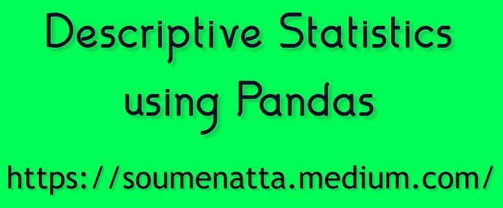 Tentunya sangat mudah dan dapat. Statistik Deskriptif Menggunakan Pandas