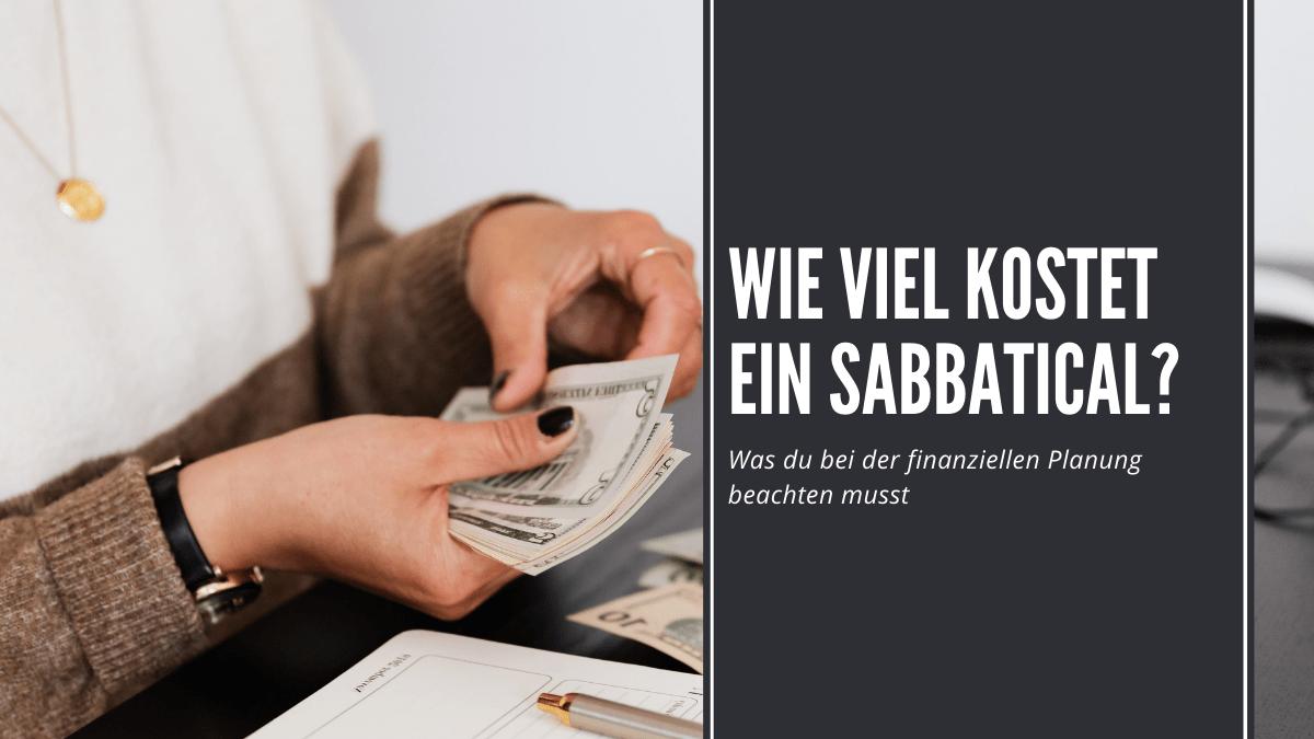 Wie viel kostet ein Sabbatical?