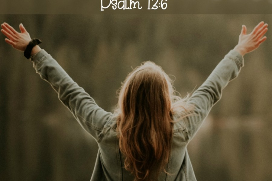 Praising God at Midnight: I will sing to the Lord, for he has been good to me. Psalm 13:6