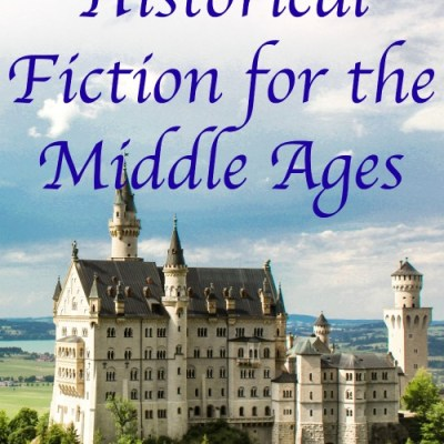 Historical Fiction for the Middle Ages