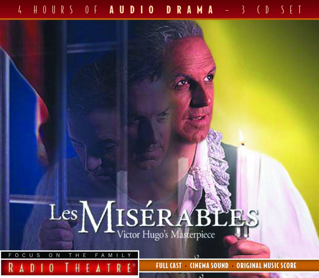 "Review of Focus on the Family Radio Theatre ""Les Miserables"""