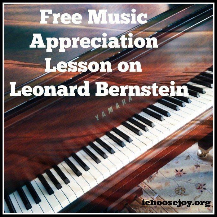 Free Music Appreciation Lesson Leonard Bernstein