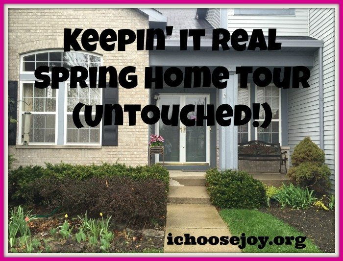 Keepin It Real Spring Home Tour