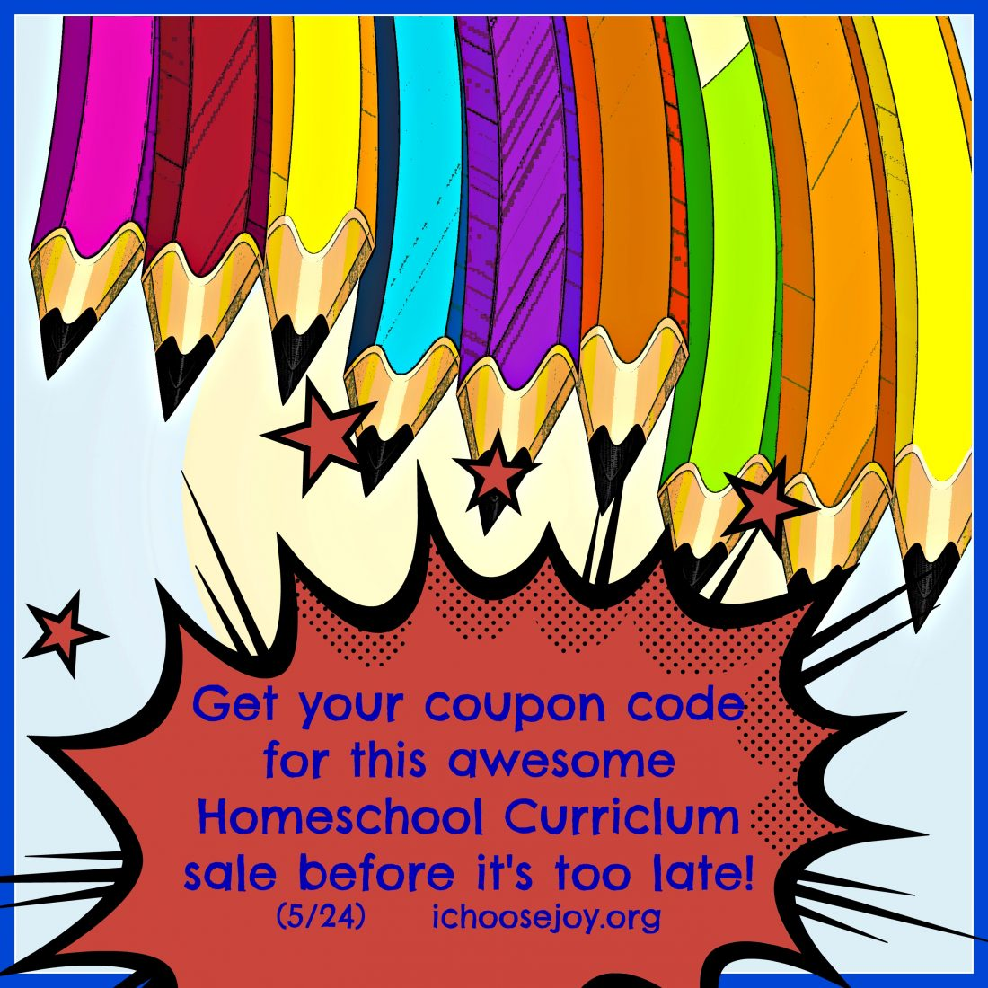 Homeschoolers: Did you get your coupon code yet?